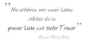 Rainer-Maria-Rilke-grosse-Liebe-tiefe-Trauer